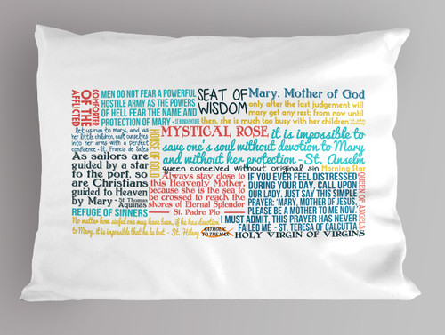 Mary the Mother of God Quote Pillowcase