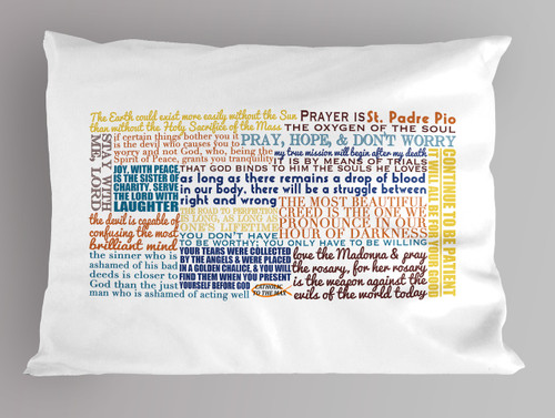 St. Padre Pio Quote Pillowcase