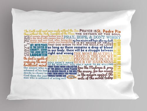St. Padre Pio Quote Pillowcase