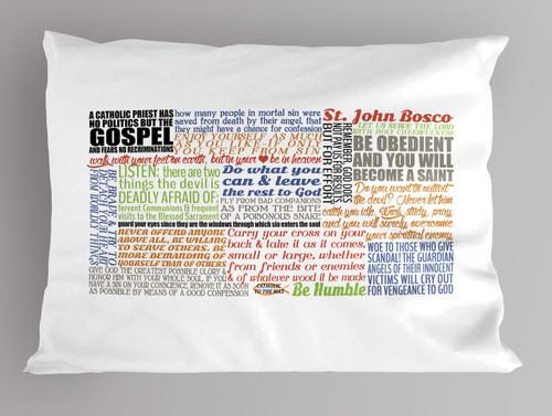 Saint John Bosco Quote Pillowcase