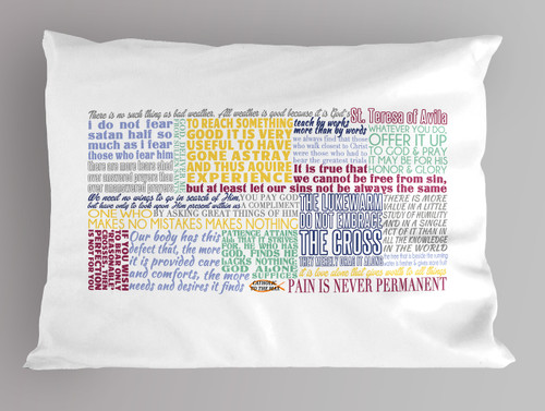 Saint Teresa of Avila Quote Pillowcase