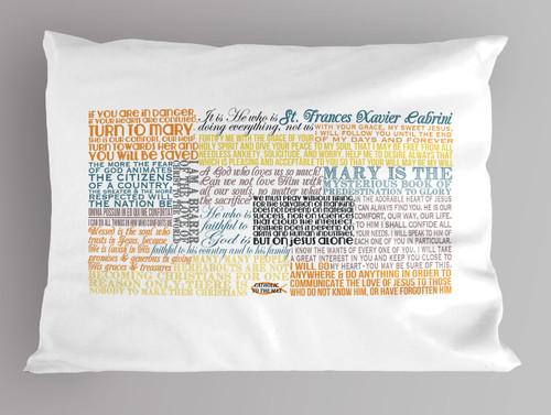 Saint Frances Xavier Cabrini Quote Pillowcase