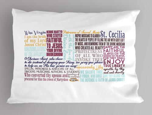 Saint Cecilia Quote Pillowcase