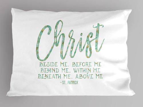 """Christ"" St. Patrick Quote Pillowcase"