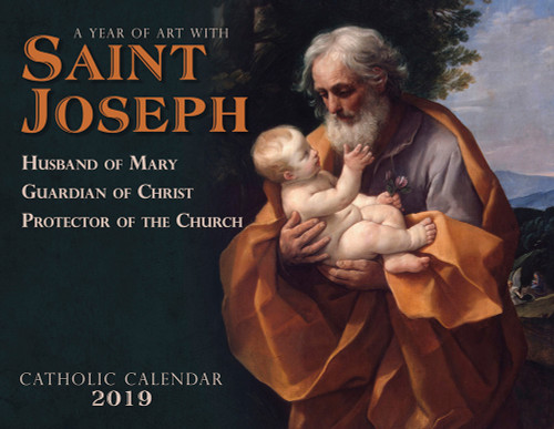 Catholic Liturgical Calendar 2019: Saint Joseph