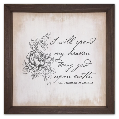 """""""I  Will Spend My Heaven"""" Rustic Framed Quote"""