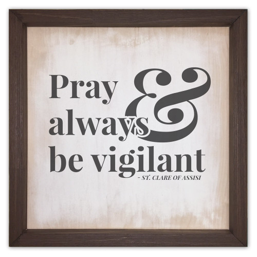 """""""Pray Always"""" Rustic Framed Quote"""