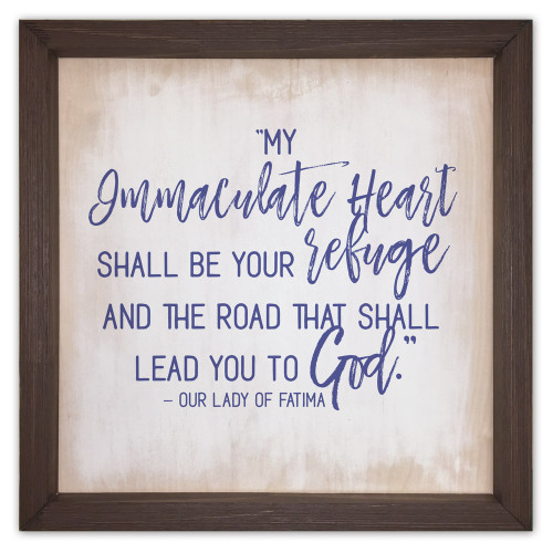 Mary's Immaculate Heart Leads to God Rustic Framed Quote