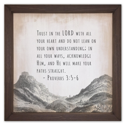 """Trust in the Lord with all Your Heart"" Proverbs 3:5-6 Rustic Framed Quote"