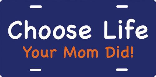 Choose Life License Plate