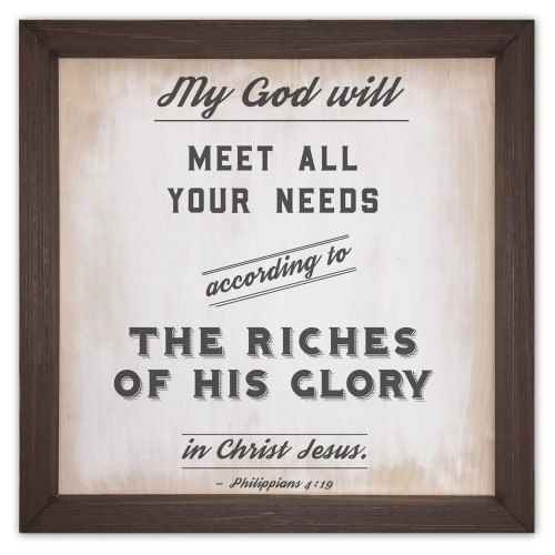 """""""My God Will Meet All Your Needs"""" Rustic Framed Quote"""