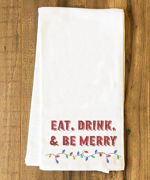 Eat, Drink and be Merry Tea Towel