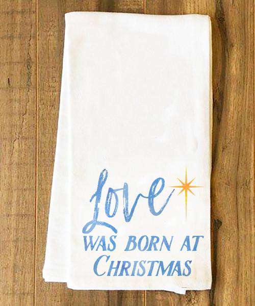 Love was Born Tea Towel