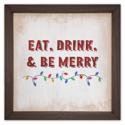 Eat, Drink, and be Merry Rustic Framed Quote