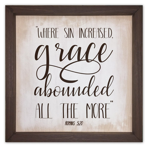 """""""Where Sin Increased"""" Rustic Framed Quote"""