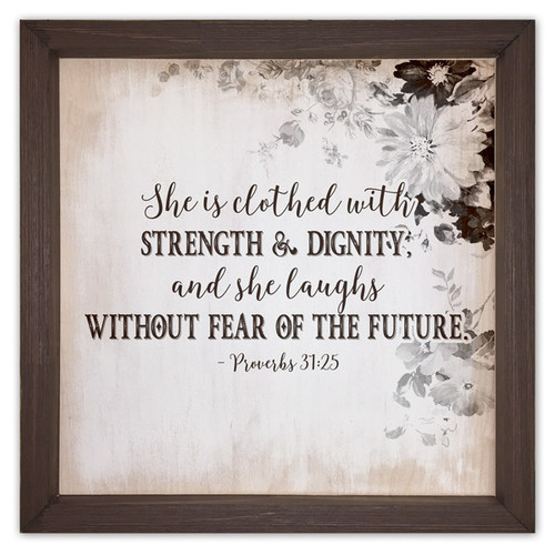 """Clothed with Strength and Dignity"" Rustic Framed Quote"