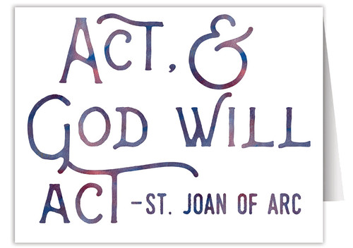 """Act, & God Will Act"" Quote Note Card"