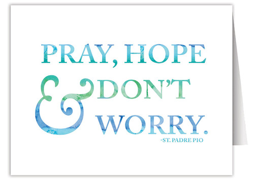 """Pray, Hope & Don't Worry"" Quote Note Card"