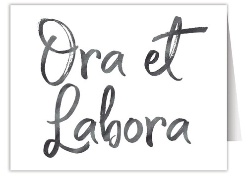 """Ora et Labora"" Quote Note Card"