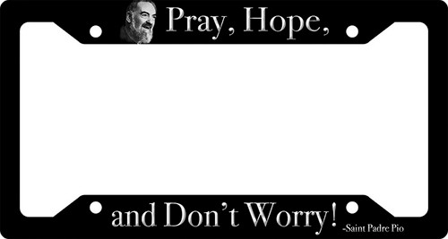 Pray Hope & Don't Worry Plate Frame