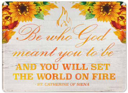 """""""Be Who God Meant You to Be"""" Rectangular Glass Cutting Board"""