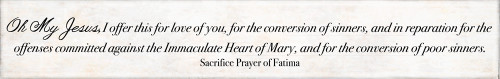 Sacrifice Prayer of Fatima Quote Plaque