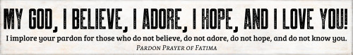 Pardon Prayer of Fatima Quote Plaque