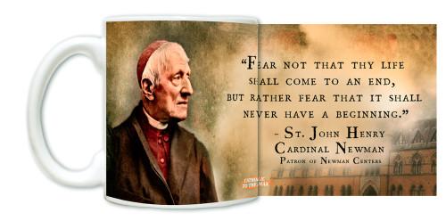 """""""Fear Not"""" St. John Henry Newman Mug"""