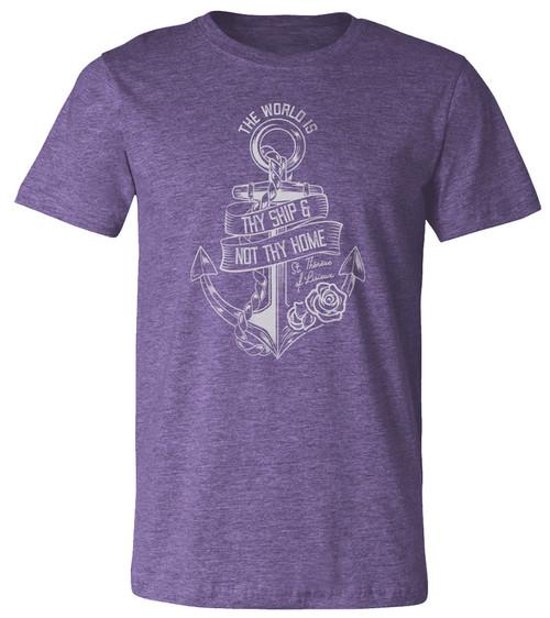 """The World is Thy Ship"" Heather Purple T-Shirt"