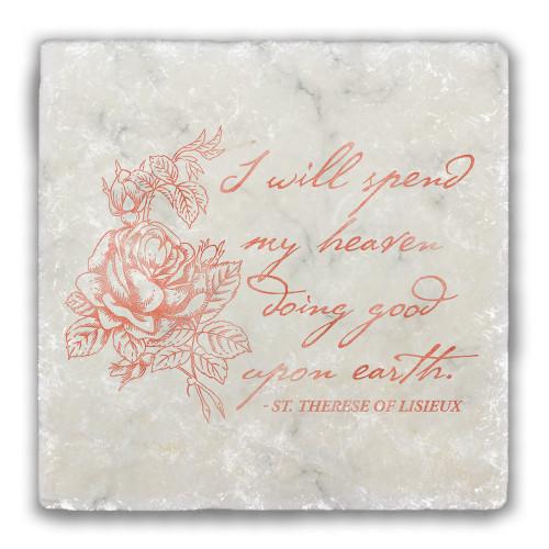 """I Will Spend my Heaven"" Tumbled Stone Coaster"