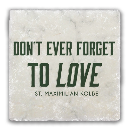 """""""Don't Ever Forget"""" Tumbled Stone Coaster"""