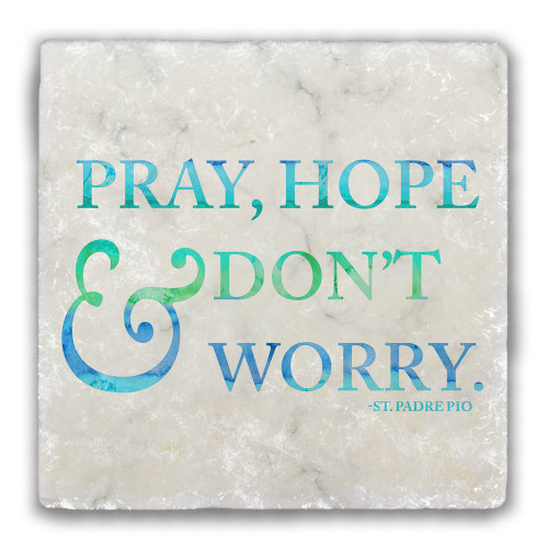 """Pray, Hope, and Don't Worry"" Tumbled Stone Coaster"