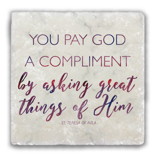 """""""You Pay God a Compliment"""" Tumbled Stone Coaster"""