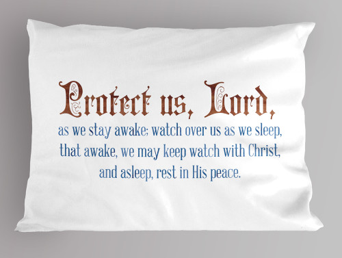 """""""Protect us, Lord"""" Pillowcase"""