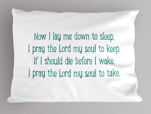 """""""Now I Lay me Down to Sleep"""" Pillowcase"""