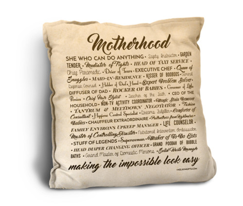 Motherhood Quote Rustic Pillow