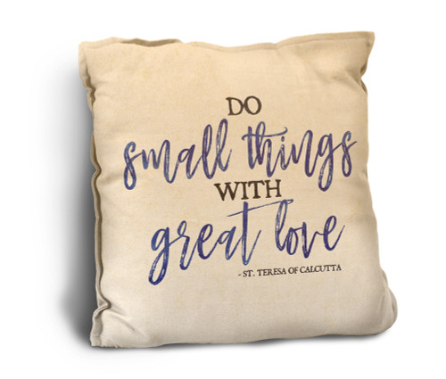 Do Small Things Rustic Pillow