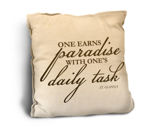 One Earns Paradise Rustic Pillow