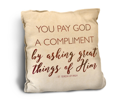 You Pay God a Compliment Rustic Pillow