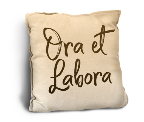 Ora et Labora Rustic Pillow