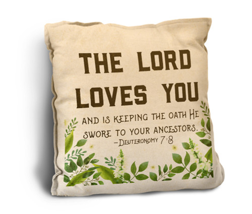 The Lord Loves You Rustic Pillow