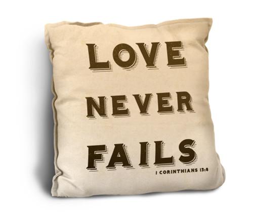 Love Never Fails Rustic Pillow