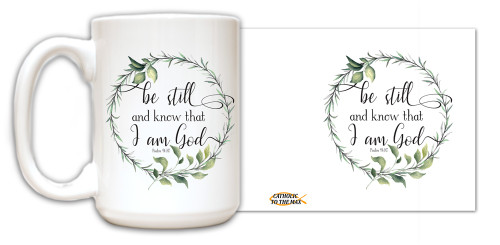 """Be Still and Know"" Mug"