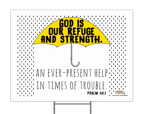 God is Our Refuge Yard Sign