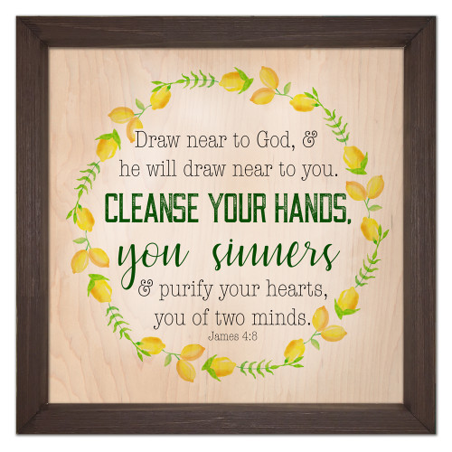 """Cleanse Your Hands"" Rustic Framed Quote"