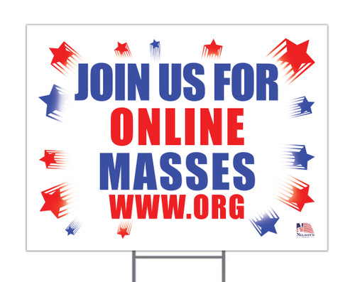 Join us for Online Masses Custom Yard Sign