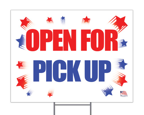 Open For Pick Up Yard Sign