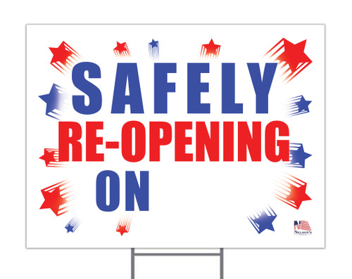 Safely Reopening On... Yard Sign