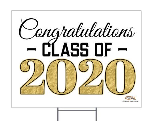 Congratulations Class of 2020 Yard Sign
