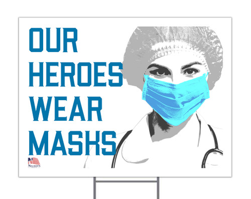 Our Heroes Wear Masks with Female Doctor Yard Sign
